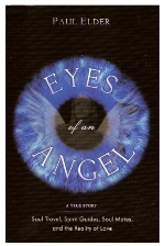 Paul Elder, Through The Eyes Of An Angel, Author And Remote Viewing Instructor At Monroe Institute